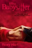 The Babysitter by Roxy Hart